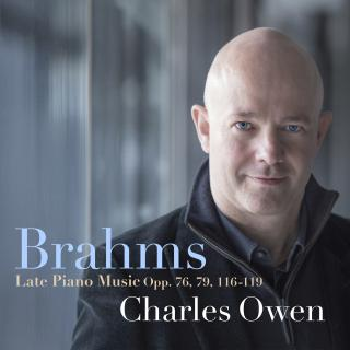 Brahms, Johannes: Late Piano Music - Owen, Charles - piano