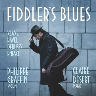 Fiddler`s Blues - Graffin, Philippe (violin) & Desert, Claire (piano)