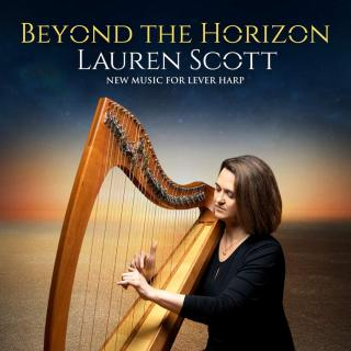 Beyond the Horizon - New Music for Lever Harp - Scott, Lauren