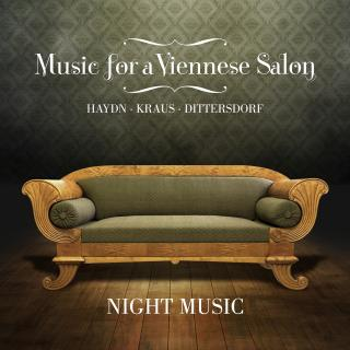 Music for a Viennese Salon: Haydn – Kraus – Dittersdorf - Night Music / Zohn, Steven (flute) / Lardin, Heather Miller (violone)