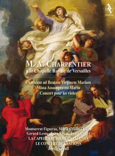 Marc-Antoine Charpentier at the Royal Chapel in Versailles - La Capella Reial de Catalunya / Le Concert des Nations / Savall, Jordi