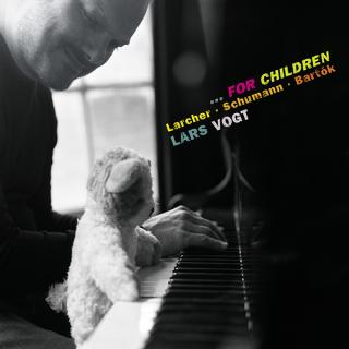 ……FOR CHILDREN: Larcher - Schumann - Bartok - Vogt, Lars