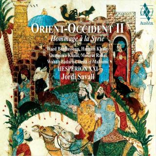 Orient Occident II - A Tribute to Syria (Hommage à la Syrie) - Hespèrion XXI / Savall, Jordi