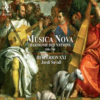 Musica Nova: the harmony of nations - Hespèrion XXI / Savall, Jordi