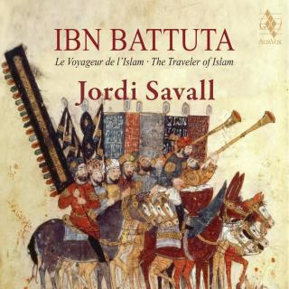 Ibn Battuta: The Traveler of Islam (1304-1377) - Hespèrion XXI / Savall, Jordi