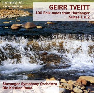 Tveitt, Geirr: 100 Folk-tunes from Hardanger - Stavanger Symphony Orchestra / Ruud, Ole Kristian (conductor)