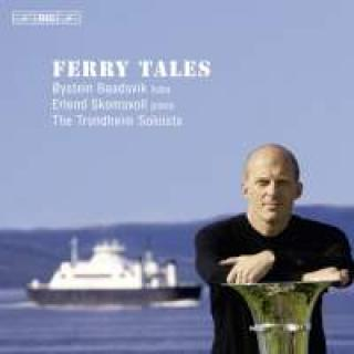 Ferry Tales for tuba, piano and strings - Baadsvik, Øystein (tuba) / Skumsvoll, Erlend/Trondheimsolistene