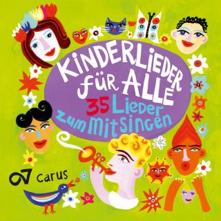 Kinderlieder für Alle – Childrens´ songs for everyone - Wir Kinder vom Kleistpark | Vokalhelden der Berliner Philharmoniker | Kinderchor SingsalaSing | etc.