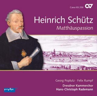 Schütz, Heinrich: Matthäuspassion, etc. - Rademann, Hans-Christoph