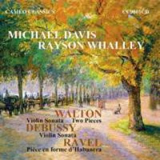 Walton, Debussy & Ravel: Music For Violin & Piano - Davis, Michael (violin)