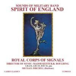 Sounds Of Military Band Volume 1 - Spirit Of England - Royal Corps Of Signals