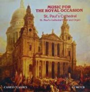 Music For The Royal Occasion From St. Paul's - St Paul's Cathedral Choir