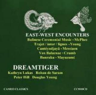 East-West Encounters - Dreamtiger