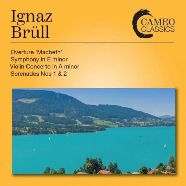 Brüll, Ignaz: Orchestral Works <span>-</span> Hoffmann, Ilya – violin | Malta Philharmonic Orchestra | Belarussian State Symphony Orchestra | Laus, Michael – conductor | Stravinsky, Marius - conductor