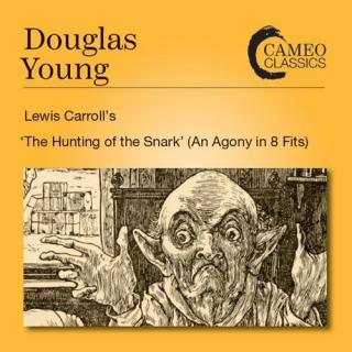 Young, Douglas: The Hunting of the Snark – Words by Lewis Carroll - The Leicestershire Chorale | Member of the Leicestershire Schools Symphony Orchestra | Fletcher, Peter - conductor