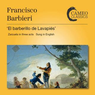 Barbieri, Francisco Asenjo: El Barberillo de Lavapies - Zarzuela in three acts - Robinson, Stanford / RPO / BBC Chorus / Soloists
