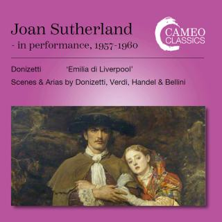 Joan Sutherland in Performance 1957 - 1960 - Sutherland, Joan (soprano) / Various Orchestras & Conductors