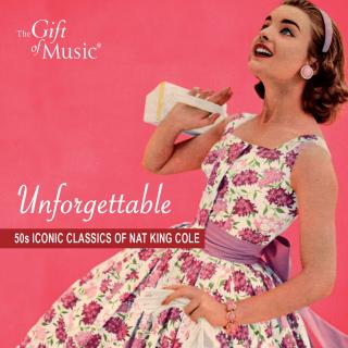 Unforgettable - 50s iconic classics of Nat King Cole - Cole, Nat King