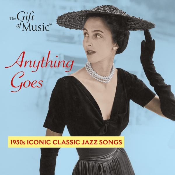 Ella Fitzgerald – Anything Goes – 1950s Iconic Classic Jazz Songs <span>-</span> Fitzgerald, Ella - vocal