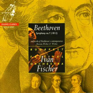 Beethoven, Ludwig van: Symphony No. 7 (etc) - Fischer, Ivan / Budapest Festival Orchestra