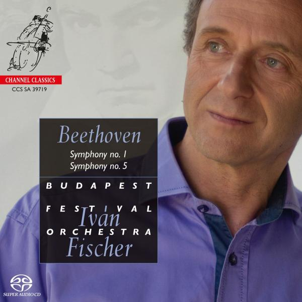 Beethoven, Ludwig van: Symphony No. 1 / Symphony No. 5 <span>-</span> Fischer, Ivan / Budapest Festival Orchestra