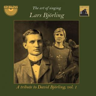 Lars Bjørling (tenor) – The Art of Singing – A tribute to David Björling, Vol. 1 - Bjørling, Lars – tenor