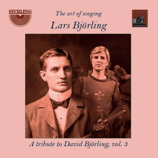 The Art of Singing: Lars Björling - A Tribute to David Björling Vol. 3 - Björling, Lars (tenor)