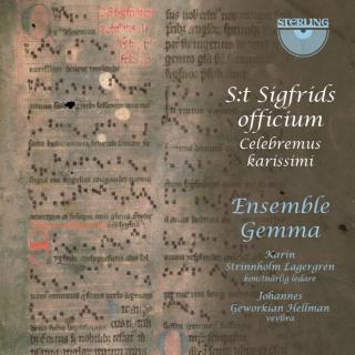 The Office of St. Sigfrid - Celebremus Karissimi - Ensemble Gemma
