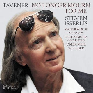 Tavener: No longer mourn for me & other works for cello - Isserlis, Steven (cello)