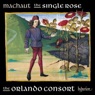Guillaume de Machaut: The single rose - The Orlando Consort