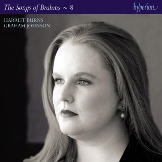 Brahms: The Complete Songs, Vol. 8 - Harriet Burns - Burns, Harriet (soprano) / Johnson, Graham (piano)