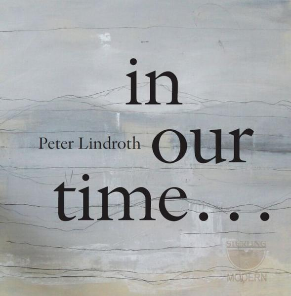 Lindroth, Peter: In Our Time…. <span>-</span> Diverse utøvere