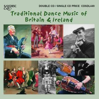 Traditional Dance Music of Britain & Ireland - Various Artists