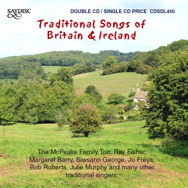 Traditional Songs of Britain & Ireland <span>-</span> Various Artists