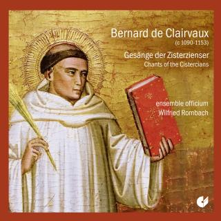 Clairvaux, Bernhard de: Chants of the Cistercians - ensemble officium