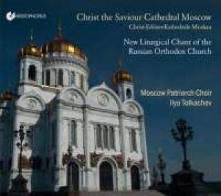 Christ The Saviour Cathedral Moscow - New Liturgical Chants Of The Russian Orthodox Church - Moscow Patriarch Choir
