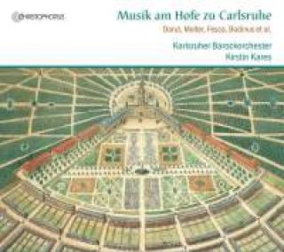 Music at the Court of Karlsruhe - Karlsruher Barockorchester