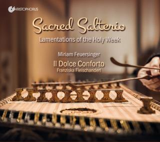 Sacred Salterio: Lamentations of the Holy Week - Feuersinger, Miriam - soprano