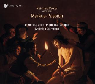 Keiser, Reinhard: Markus-Passion - Parthenia vocal | Parthenia baroque | Brembeck, Christian