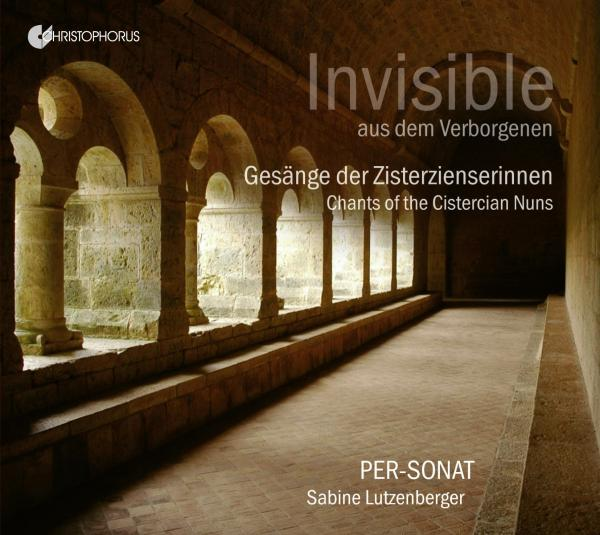 Invisible - Chants of the Cistercian Nuns <span>-</span> Per-Sonat | Lutzenberger, Sabine