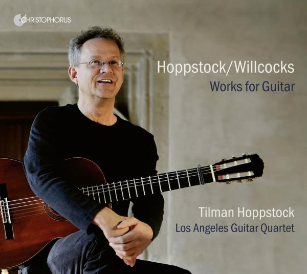 Hoppstock, Tilman alias Willcocks, Allan: Works for Guitar <span>-</span> Hoppstock, Tilman / Los Angeles Guitar Quartet