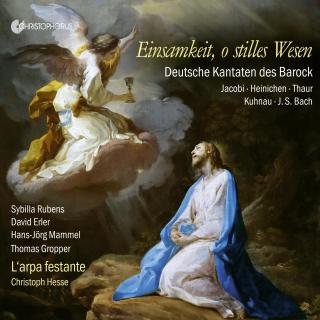 Einsamkeit, o stilles Wesen - German Cantatas of the Baroque - L`arpa Festante