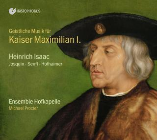 Sacred Music for Kaiser Maximillian I