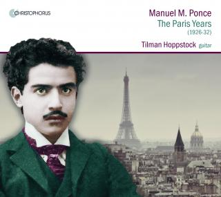 Ponce, Manuel: The Paris Years - Hoppstock, Tilman (guitar)