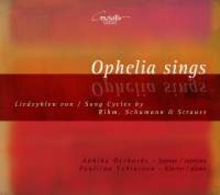 Ophelia Sings - Song-cycles by Rihm, Schumann and Strauss - Gerhards, Annika