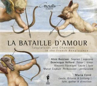 La Bataille D'Amour - Tabulatures & Chansons of the French Renaissance - Ferré, Maria
