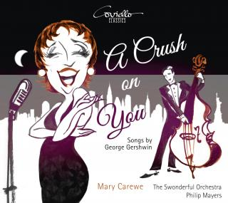 A Crush On You - Songs by George Gershwin