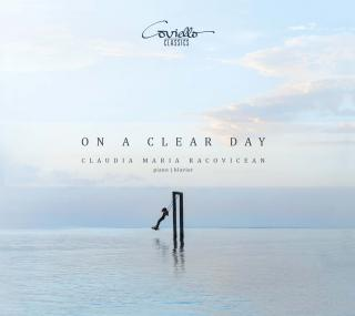 On a clear Day - Piano works from the Romantic to the Avant Garde - Racovicean, Claudia Maria