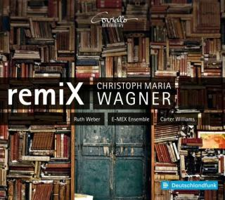 Wagner, Christoph Maria: remiX - Wagner, Christoph Maria – piano and conductor