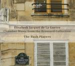 Guerre, Elisabeth Jacquet de La: Chamber Music from the Brossard Collection <span>-</span> The Bach Players